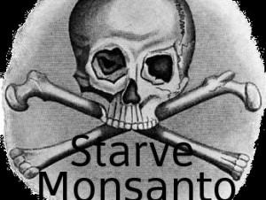 starve monsanto