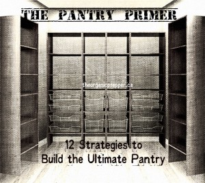 12 Strategies to Build the Ultimate Pantry