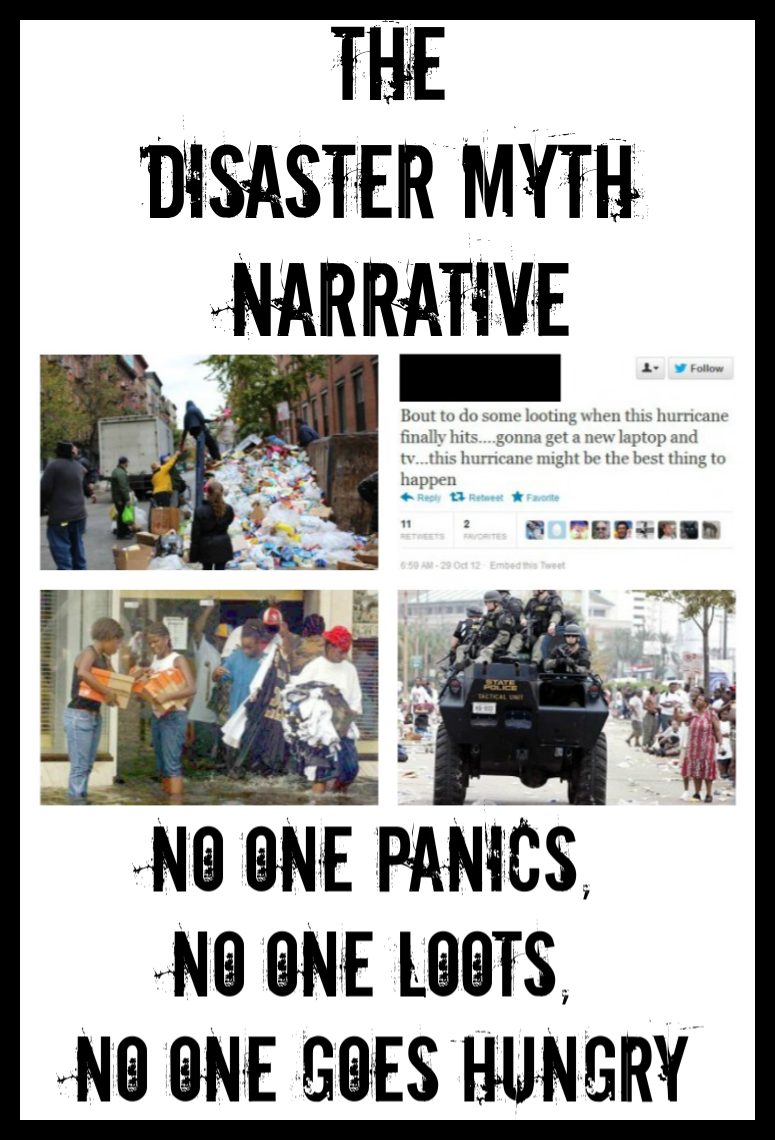 The Disaster Myth Narrative: No One Panics, No One Loots, No One Goes Hungry