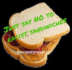 racist sandwiches