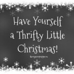 Have yourself a thrifty little Christmas