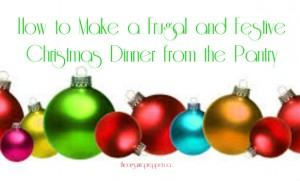 How to make a frugal and festive Christmas dinner
