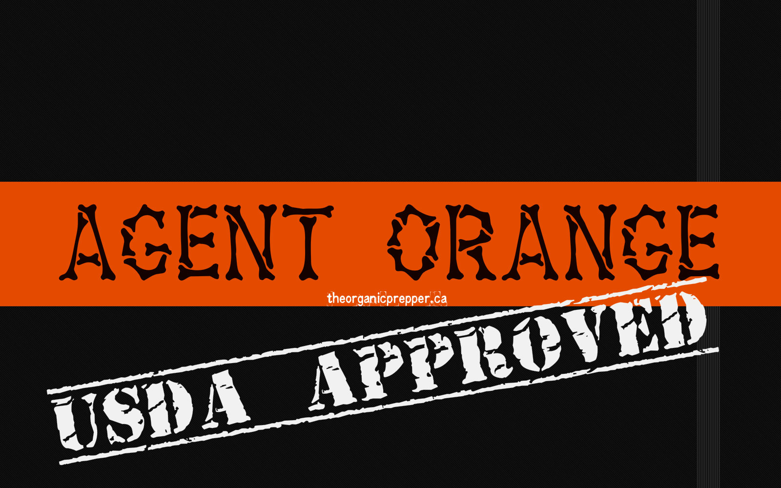 Usda approved agent orange it 39 s coming to a farm near you for Usda approved homes