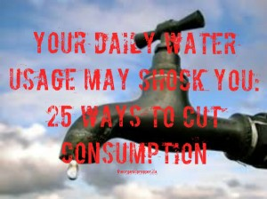 25 ways to cut water consumption