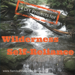 14-diy-projects-for-wilderness-self-reliance