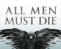 all men must die
