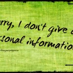 Sorry I do not give out personal information