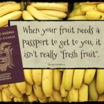 when fruit needs a passport