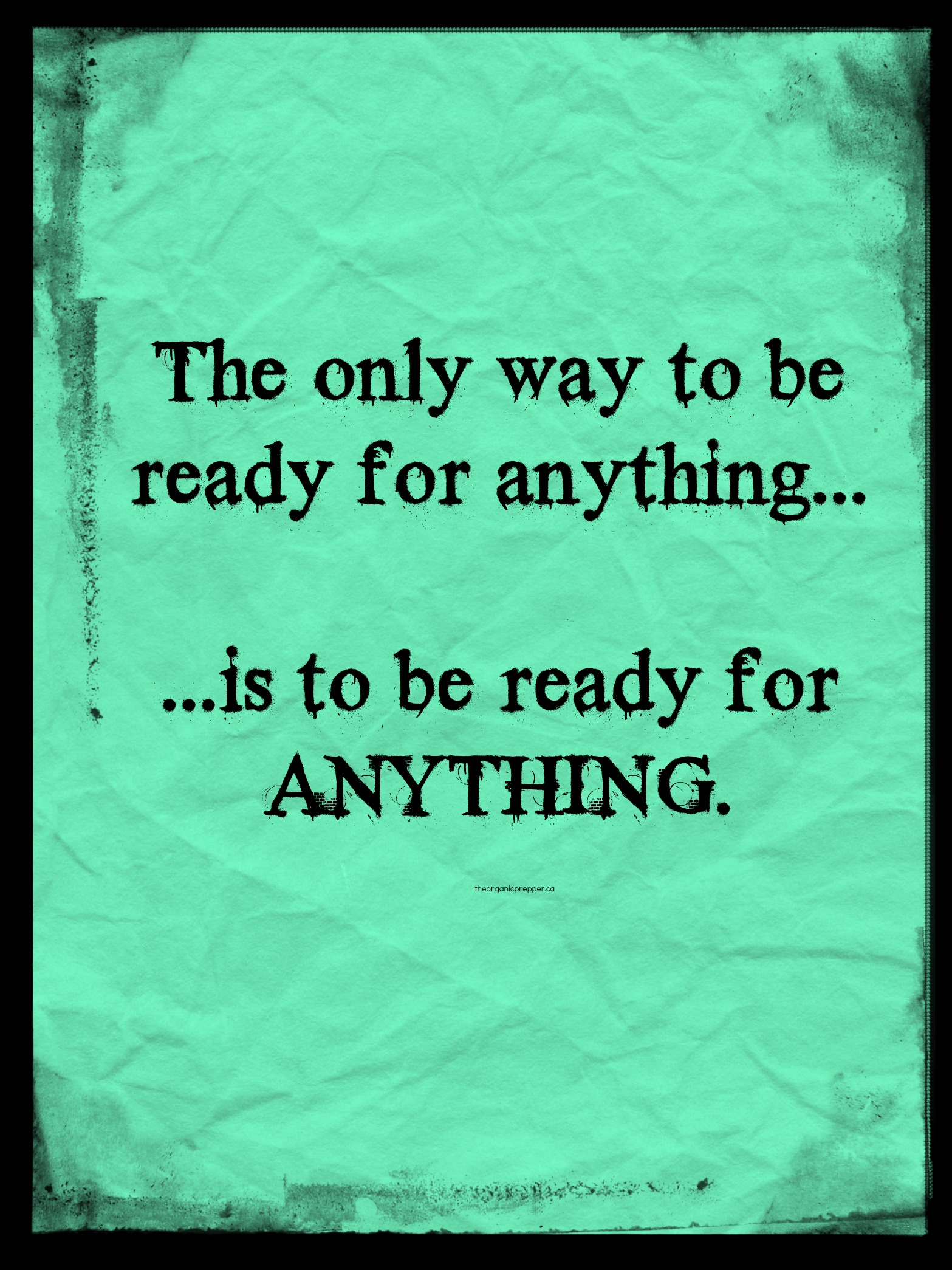 Kinder Garden: Prepping: The Only Way To Be Ready For Anything Is To Be