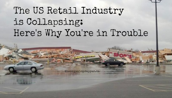 The US Retail Industry is Collapsing