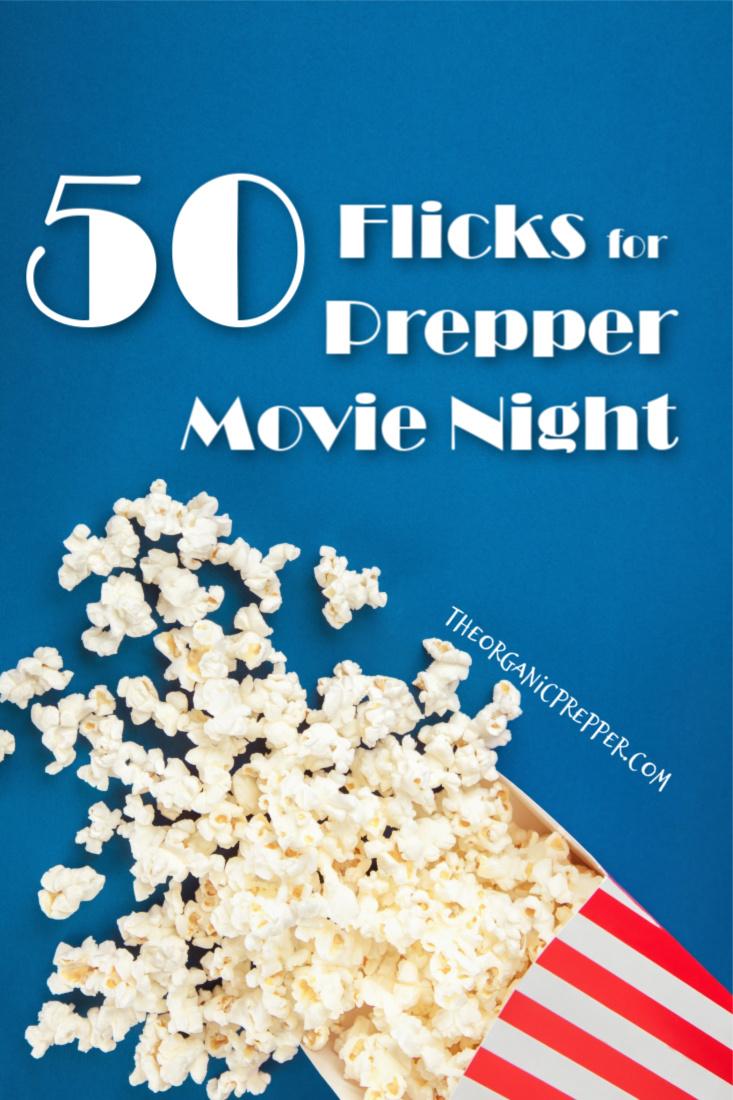 50 Flicks for Prepper Movie Night