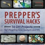 Preppers Survival Hacks