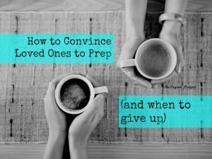 How to convice loved ones to prep