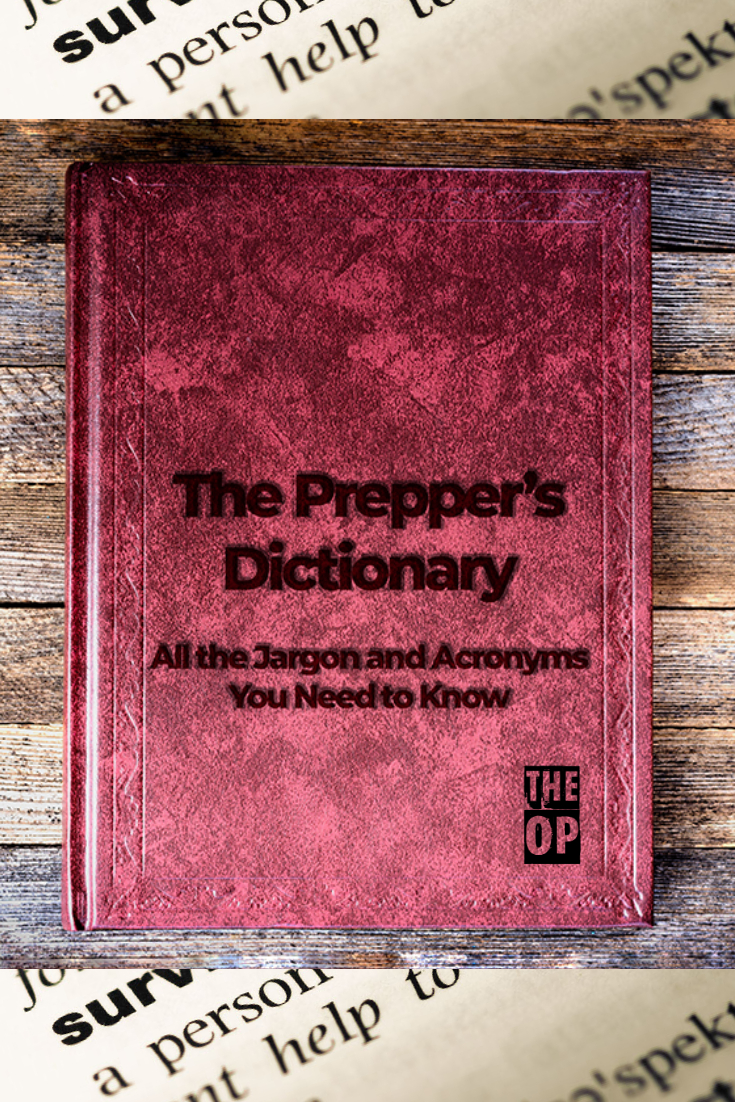 The Prepper\'s Dictionary: The Jargon and Acronyms You Need to Know