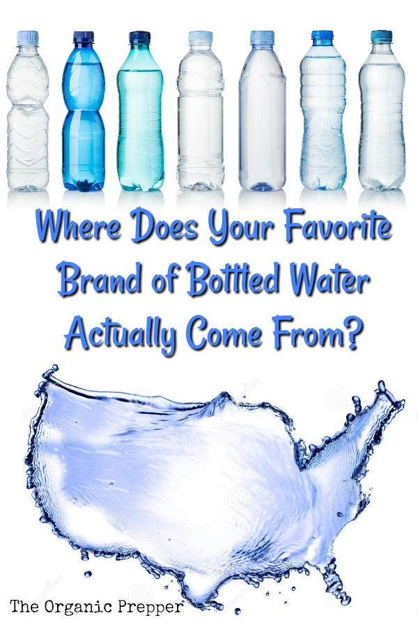 Where Does Your Favorite Brand Of Bottled Water Actually