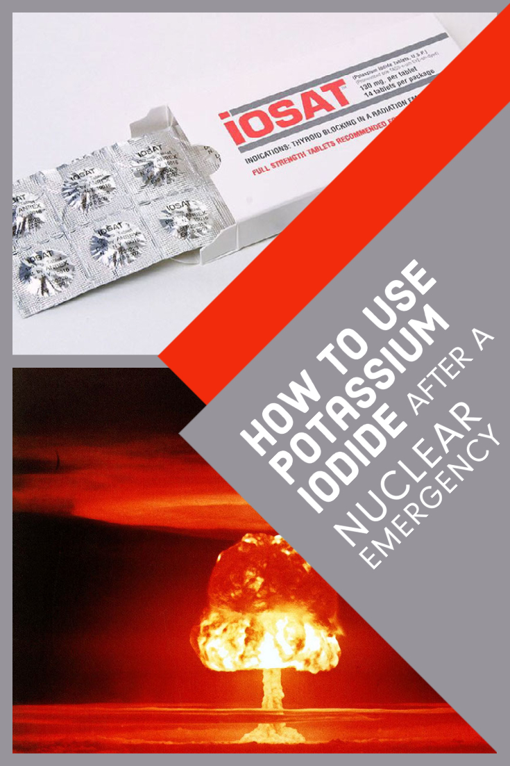 How to Use Potassium Iodide After a Nuclear Emergency