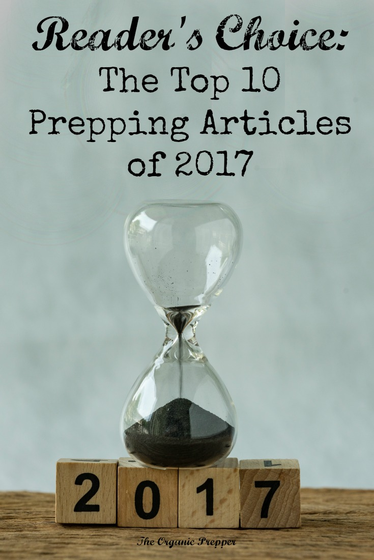 This has been a year of worry and disaster, based on the top 10 articles of 2017. The bright spot? More people than ever took steps to become better prepared.