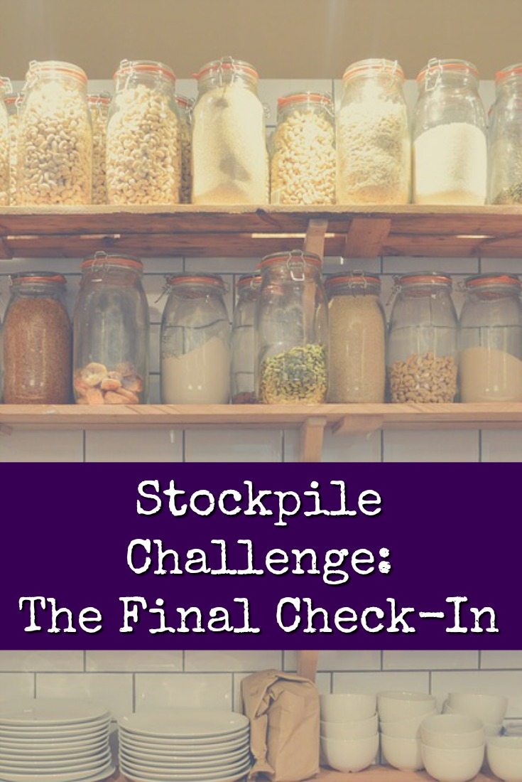Here we are in the home stretch of the Stockpile Challenge! Lots of us have been living off our supplies for nearly a month. Here's what we've learned.