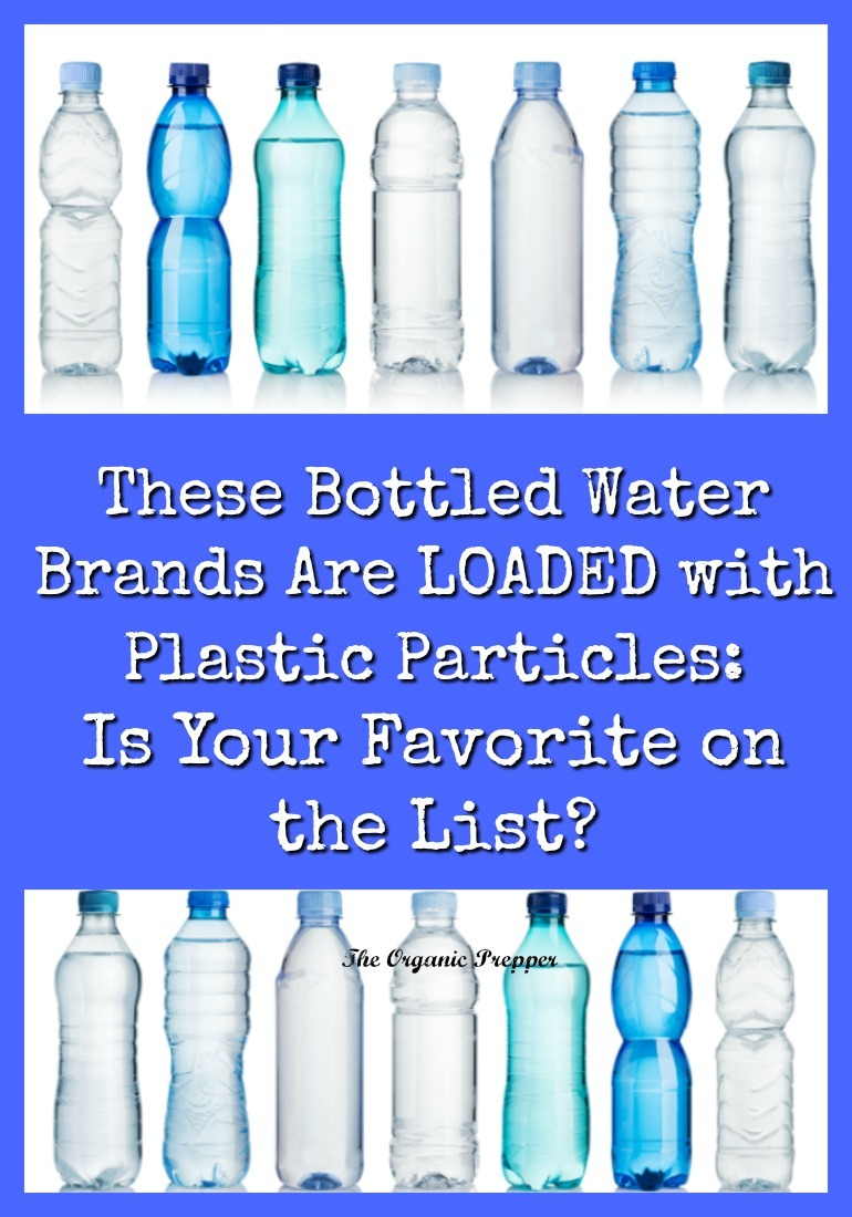 Each bottle could be contaminated with hundreds -or even thousands - of plastic particles, which we ingest every time we take a sip. Is your favorite bottled water brand on the list?