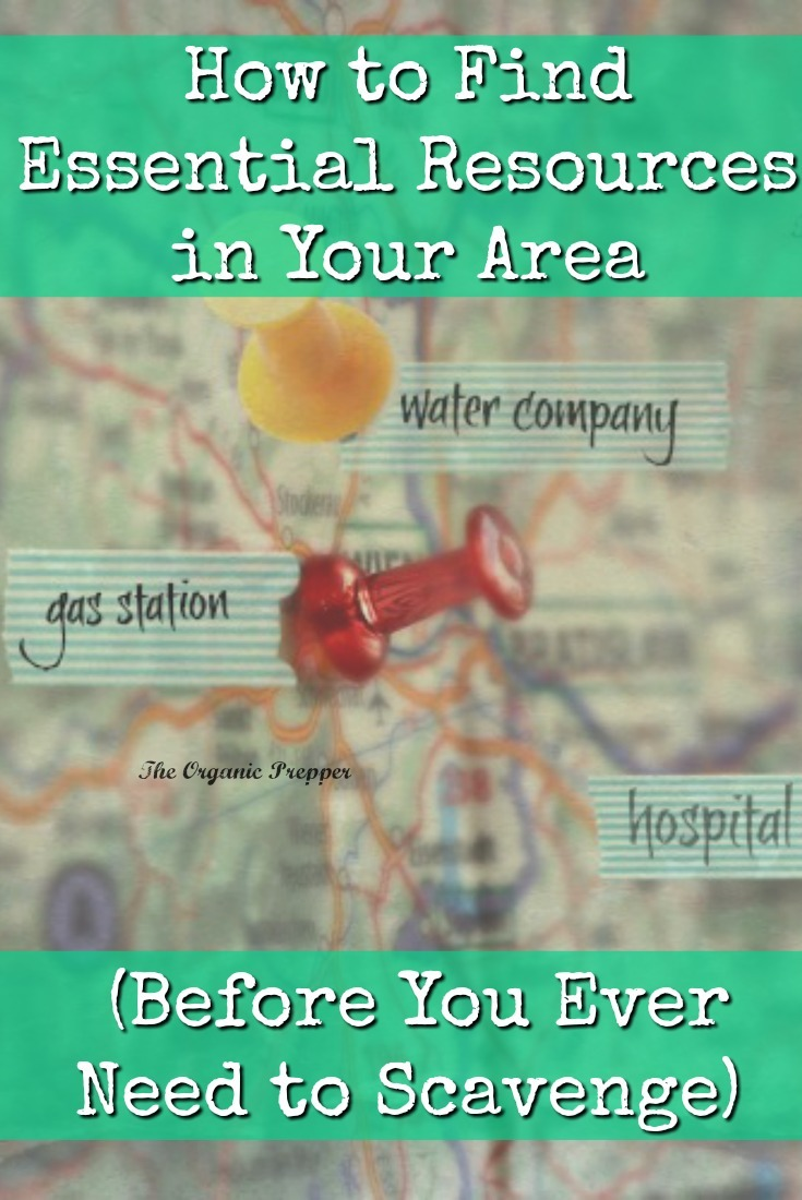 What if you were in a situation in which you needed to scavenge? Would you know where to find the things you might need, like food, drugs, or water? This article will help you locate and document the essential resources near you. | The Organic Prepper
