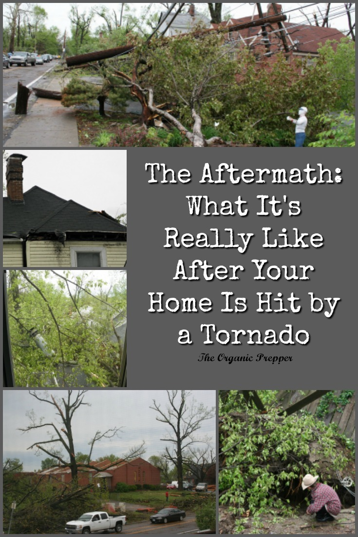 When your home is nearly destroyed by a tornado, the aftermath is filled with challenges that last for months. Here's what one family learned after their home was hit. | The Organic Prepper
