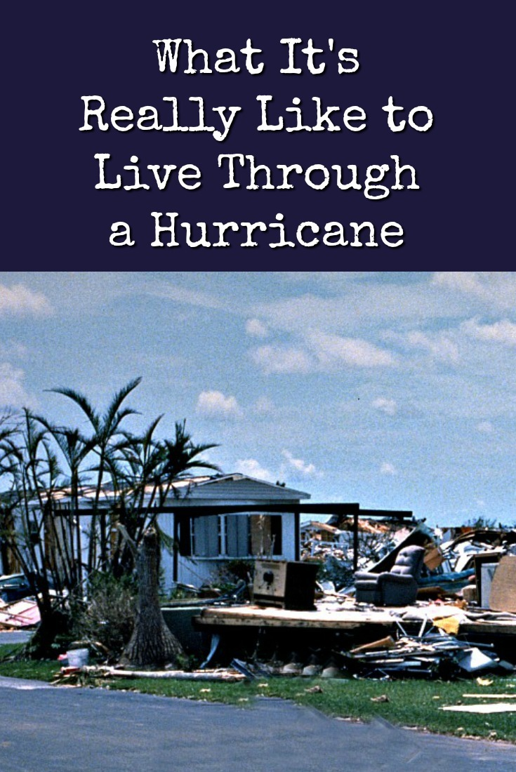 What It\'s Really Like to Live Through a Hurricane
