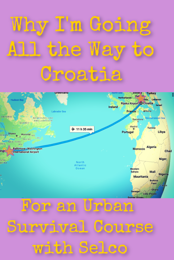 Why I\'m Going All the Way to Croatia for an Urban Survival Course