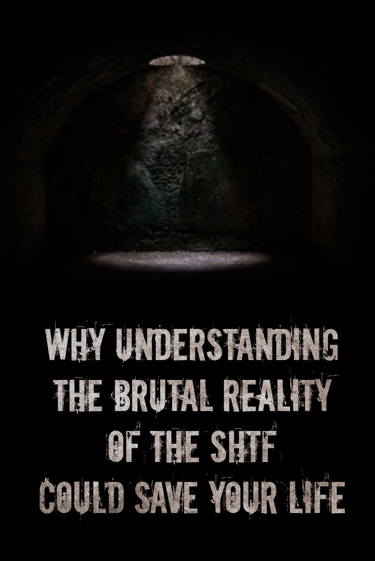 As Things Devolve, Here\'s Why Understanding the Brutal Reality of the SHTF Could Save Your Life