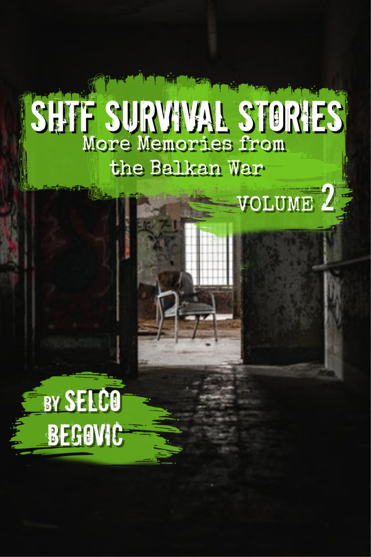 Selco\'s Newest Book: SHTF Survival Stories, Volume 2