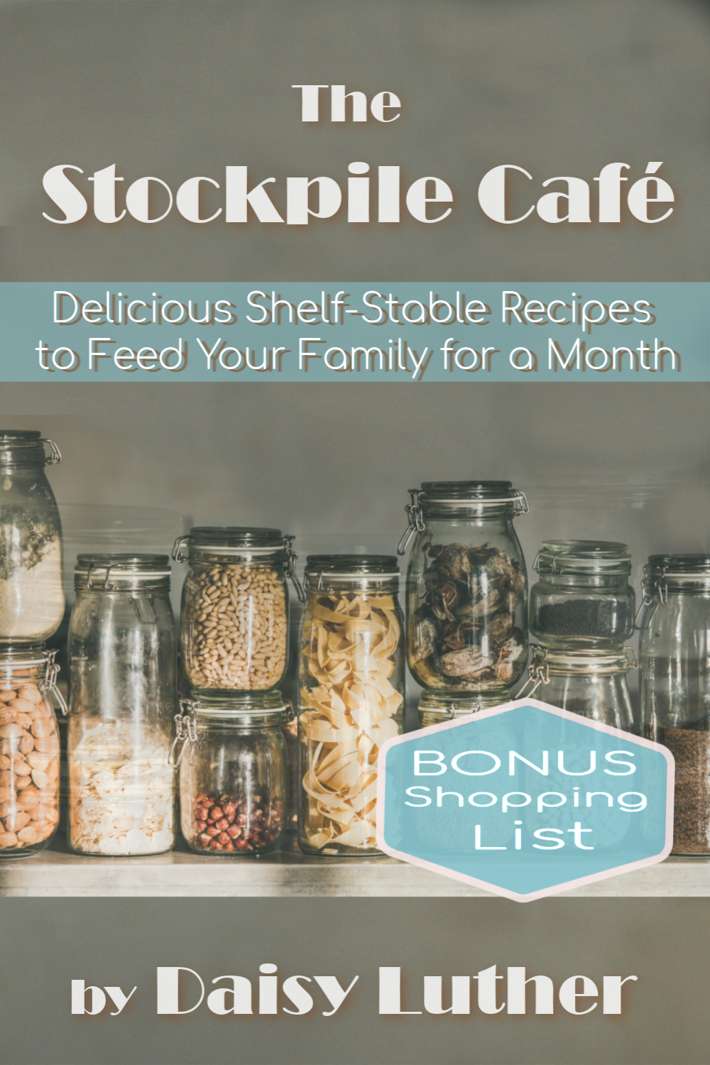 How to Feed a Family for a Month from Your Stockpile