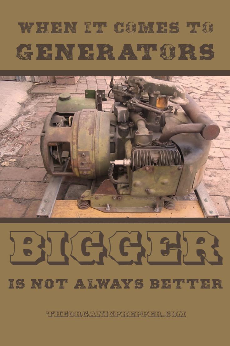 When It Comes to Generators, Bigger Is NOT Always Better