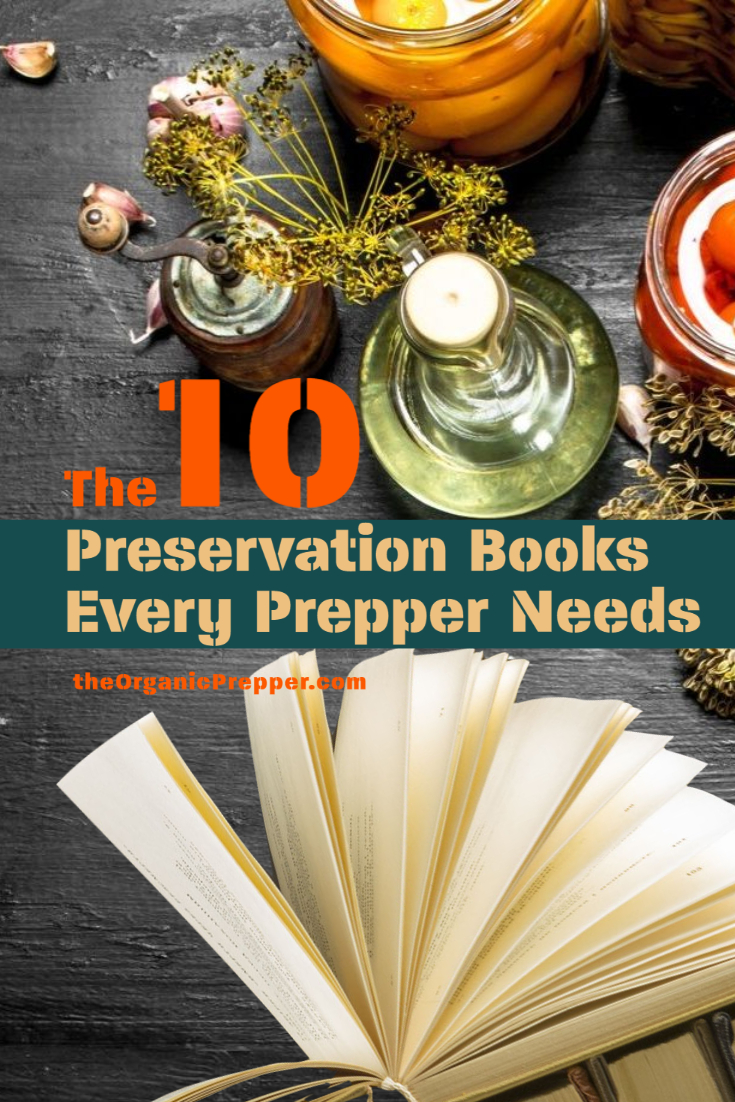 The 10 Food Preservation Books Every Prepper Needs