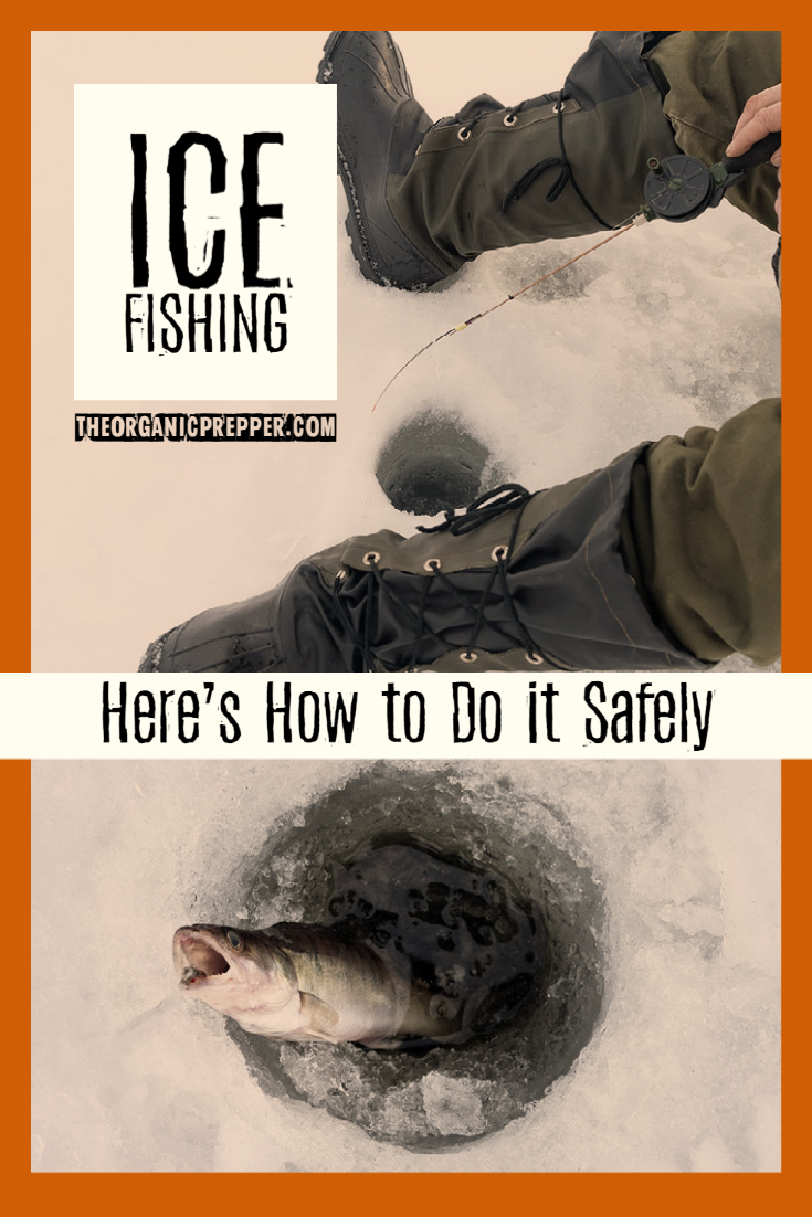 Ice Fishing: Here\'s How to Do It Safely