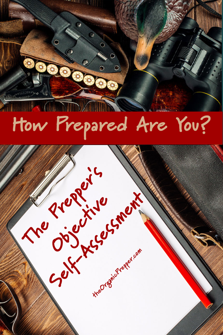 How Prepared Are You REALLY? The Prepper\'s Objective Self-Assessment