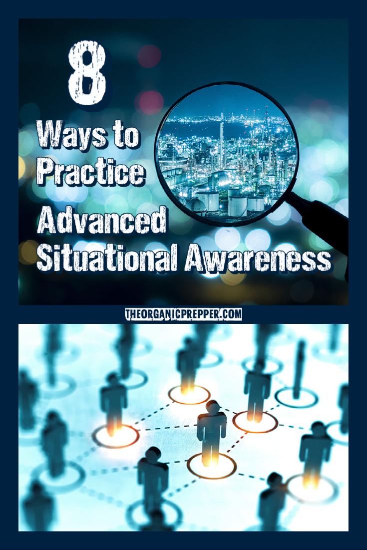 8 Ways to Practice ADVANCED Situational Awareness
