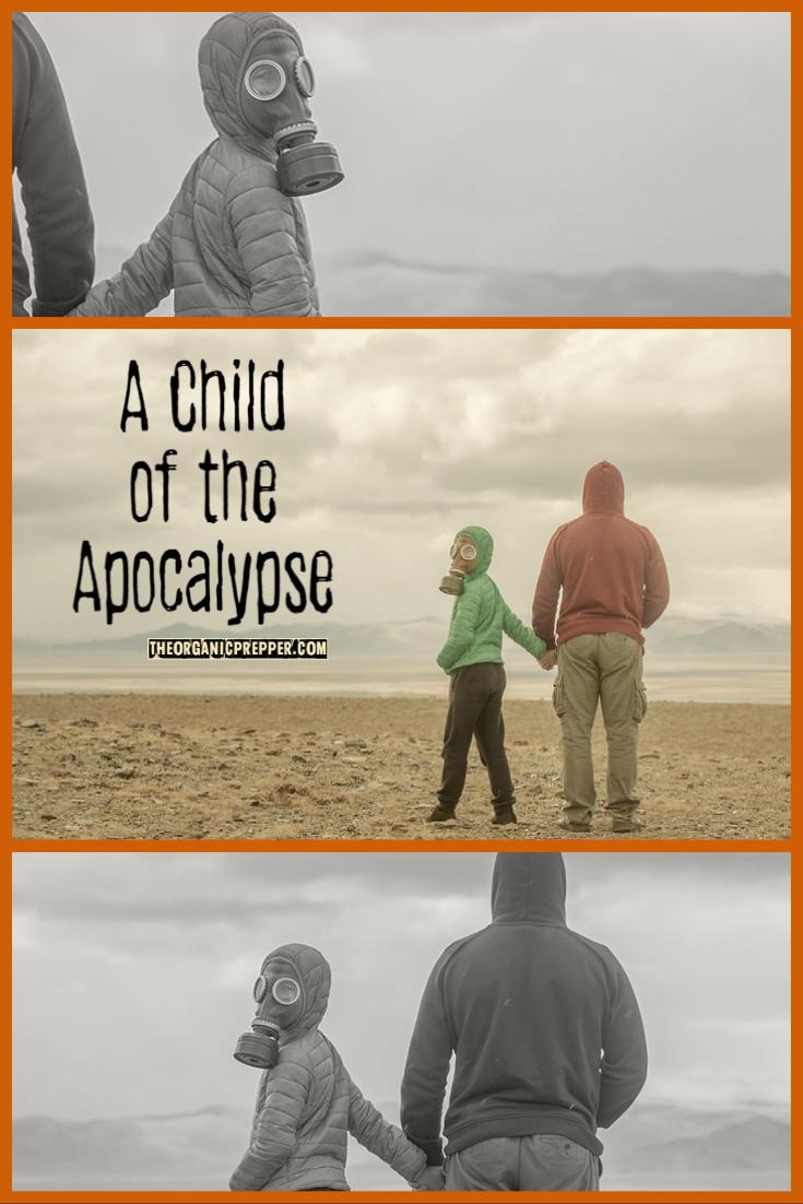 A Child of the Apocalypse