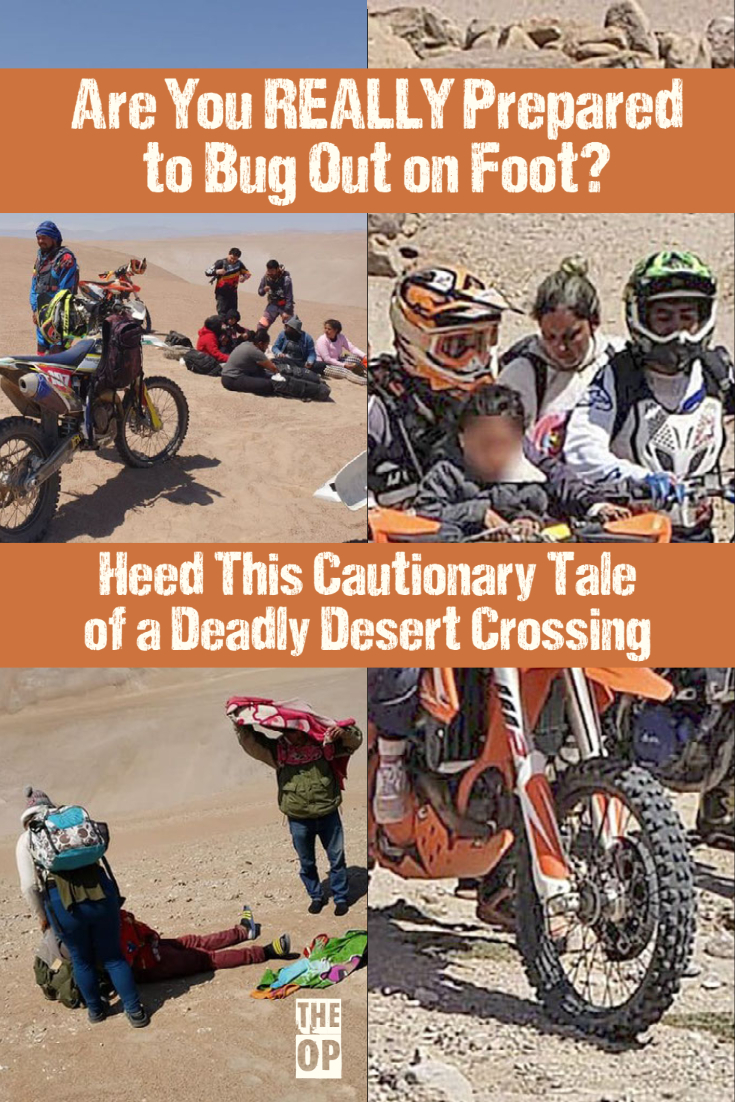 Are You REALLY Prepared to Bug Out on Foot? Heed This Cautionary Tale of a Deadly Desert Crossing