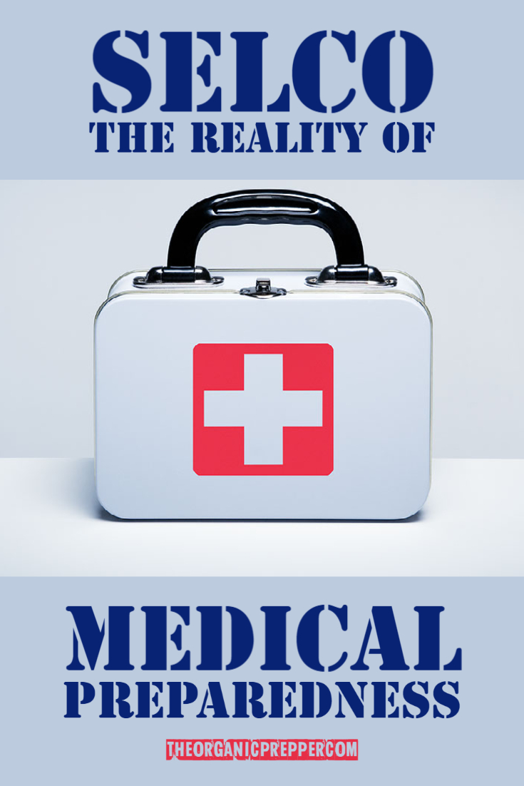 SELCO: The Reality of Medical Preparedness