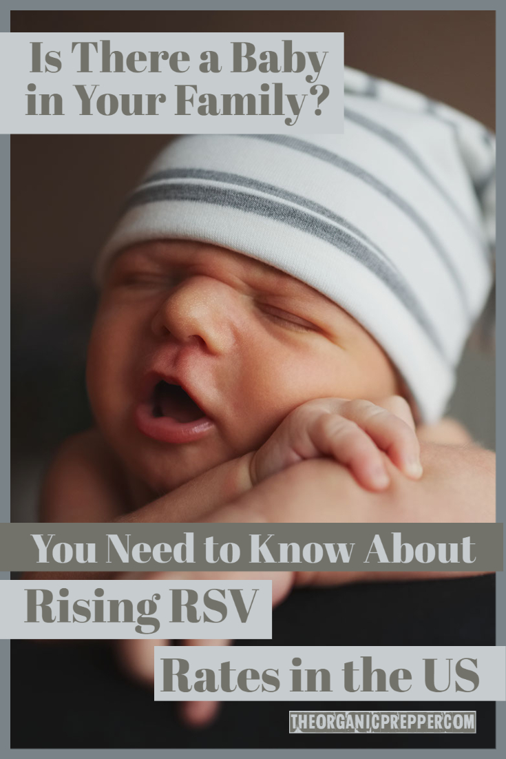 Is There a Baby in Your Family? You Need to Know About Rising RSV Rates in the US